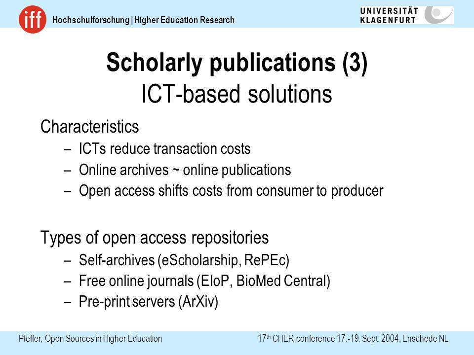 Hochschulforschung | Higher Education Research Pfeffer, Open Sources in Higher Education 17 th CHER conference 17.-19. Sept. 2004, Enschede NL Scholar