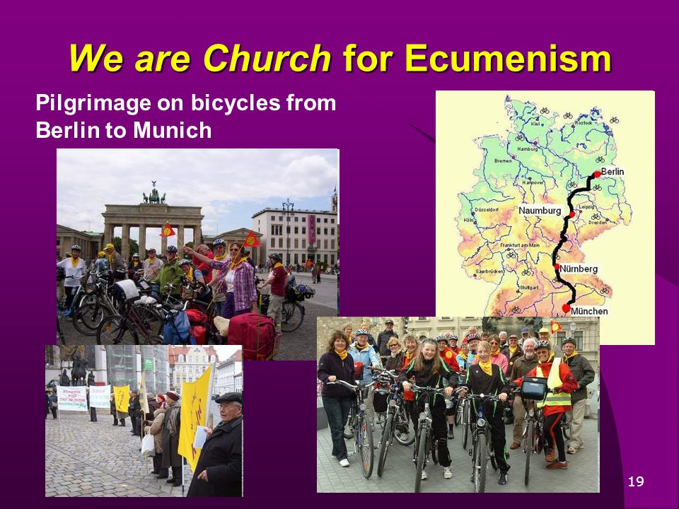 19 Pilgrimage on bicycles from Berlin to Munich We are Church for Ecumenism
