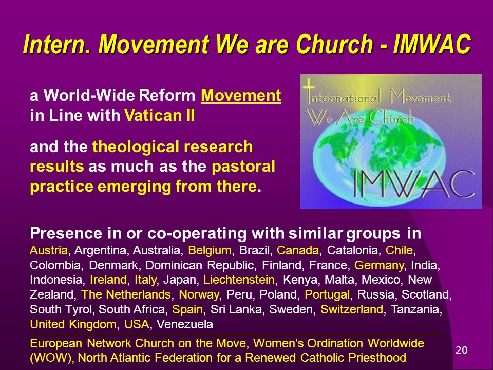 20 a World-Wide Reform Movement in Line with Vatican II and the theological research results as much as the pastoral practice emerging from there.
