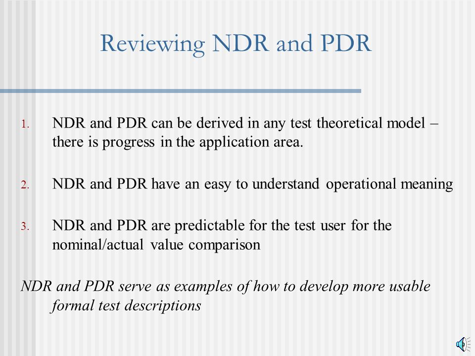 Reviewing NDR and PDR 1.