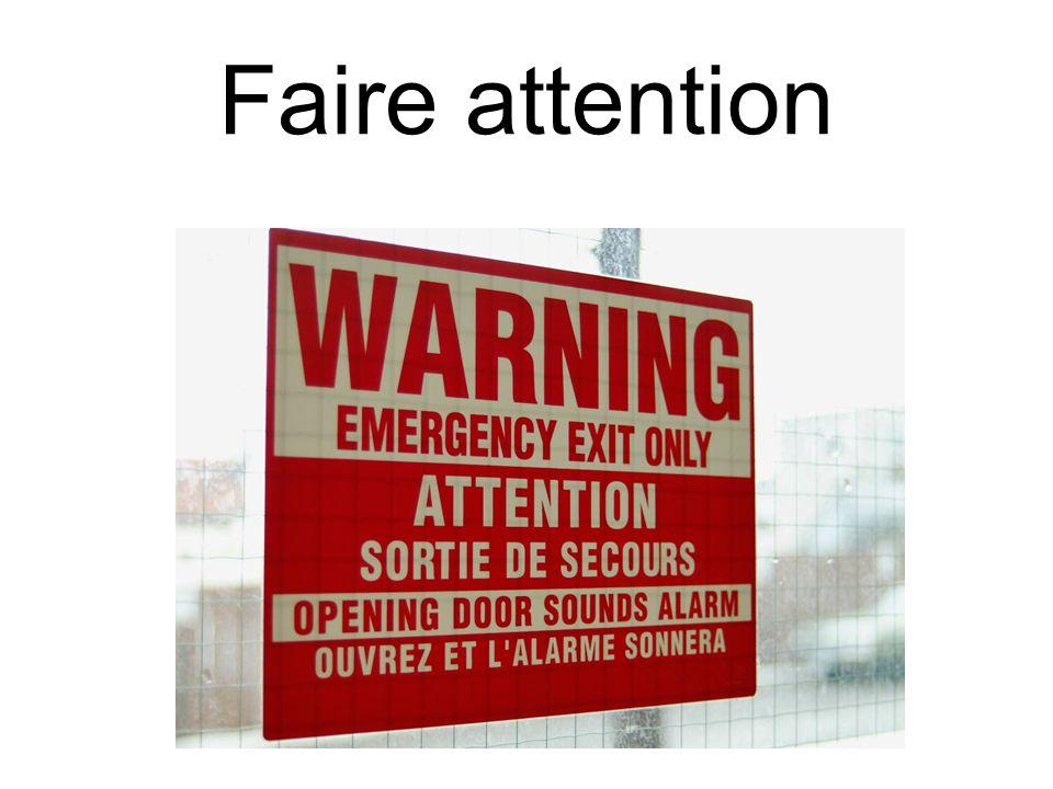 Faire attention