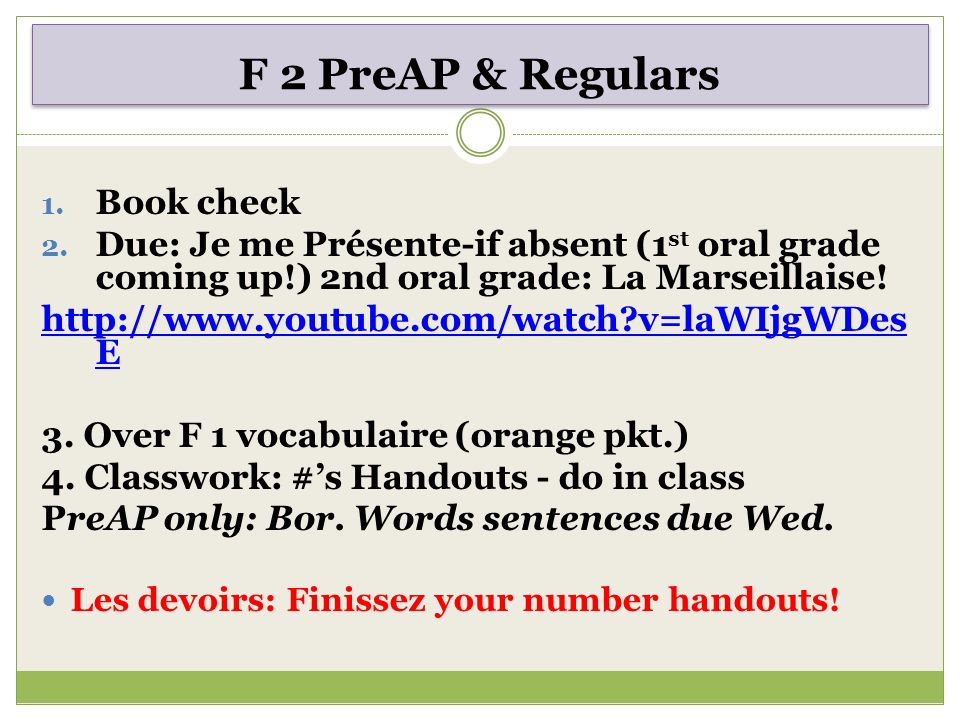 F 2 PreAP & Regulars 1. Book check 2.