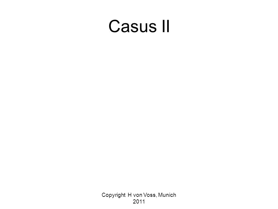 Casus II