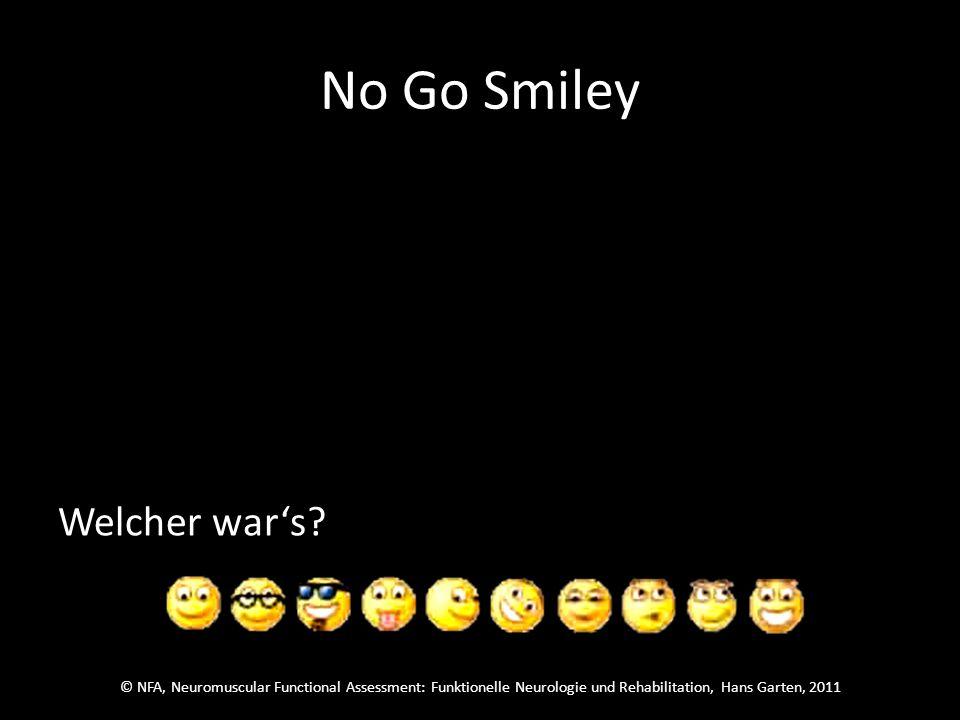 © NFA, Neuromuscular Functional Assessment: Funktionelle Neurologie und Rehabilitation, Hans Garten, 2011 No Go Smiley