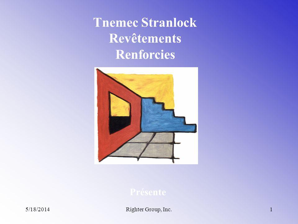 5/18/2014Righter Group, Inc.1 Tnemec Stranlock Revêtements Renforcies Présente
