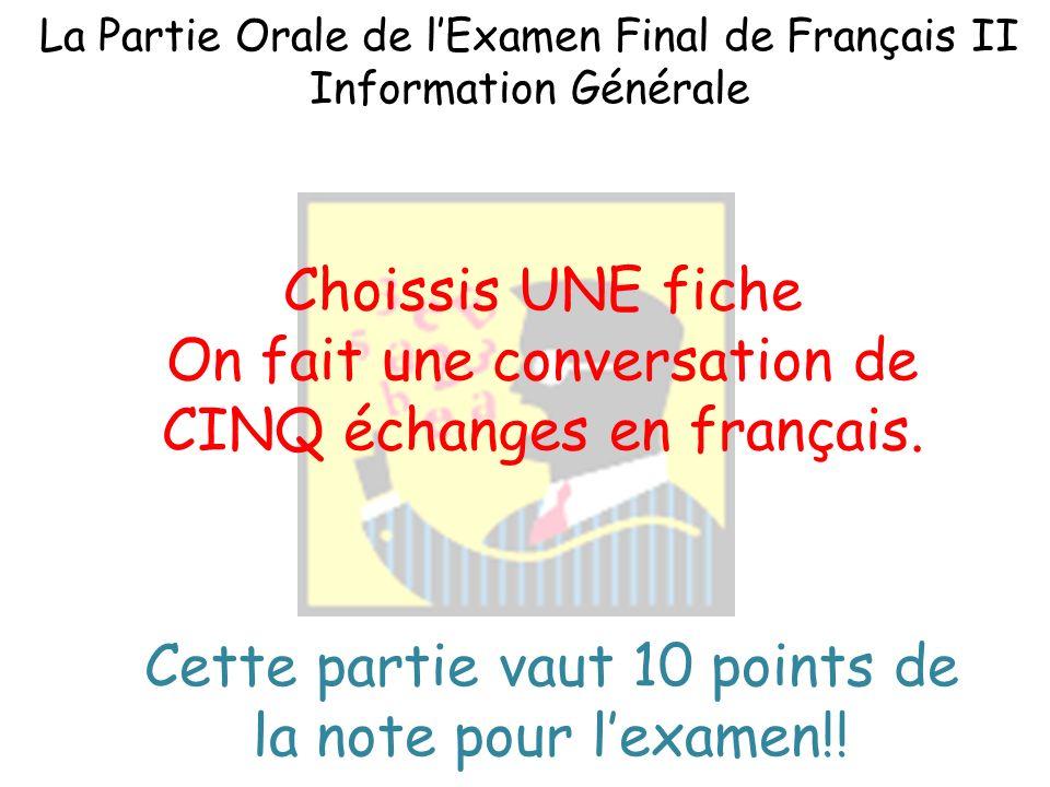 La Partie Orale de lExamen Final de Français II