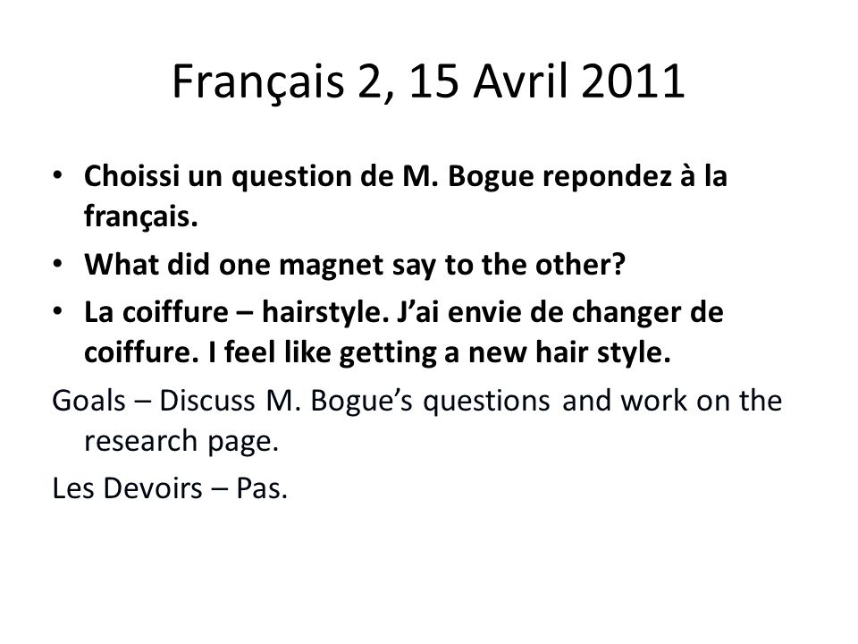 Français 2, 15 Avril 2011 Choissi un question de M.