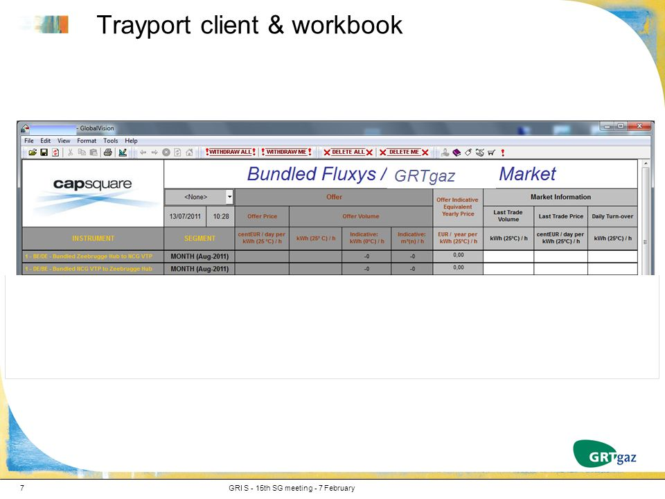 Trayport client & workbook GRI S - 15th SG meeting - 7 February7
