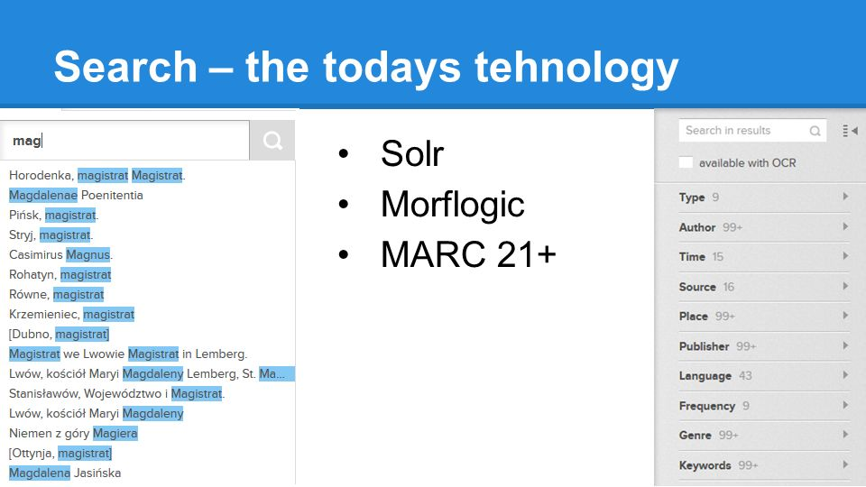 Search – the todays tehnology Solr Morflogic MARC 21+