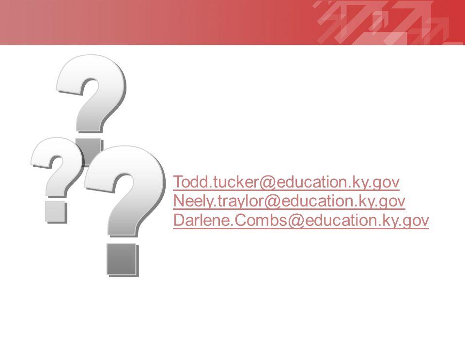 Geben Sie hier Ihre Fußzeile ein YOUR LOGO Todd.tucker@education.ky.gov Neely.traylor@education.ky.gov Darlene.Combs@education.ky.gov