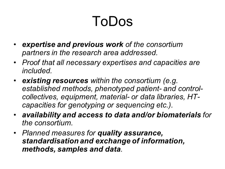 ToDos expertise and previous work of the consortium partners in the research area addressed.