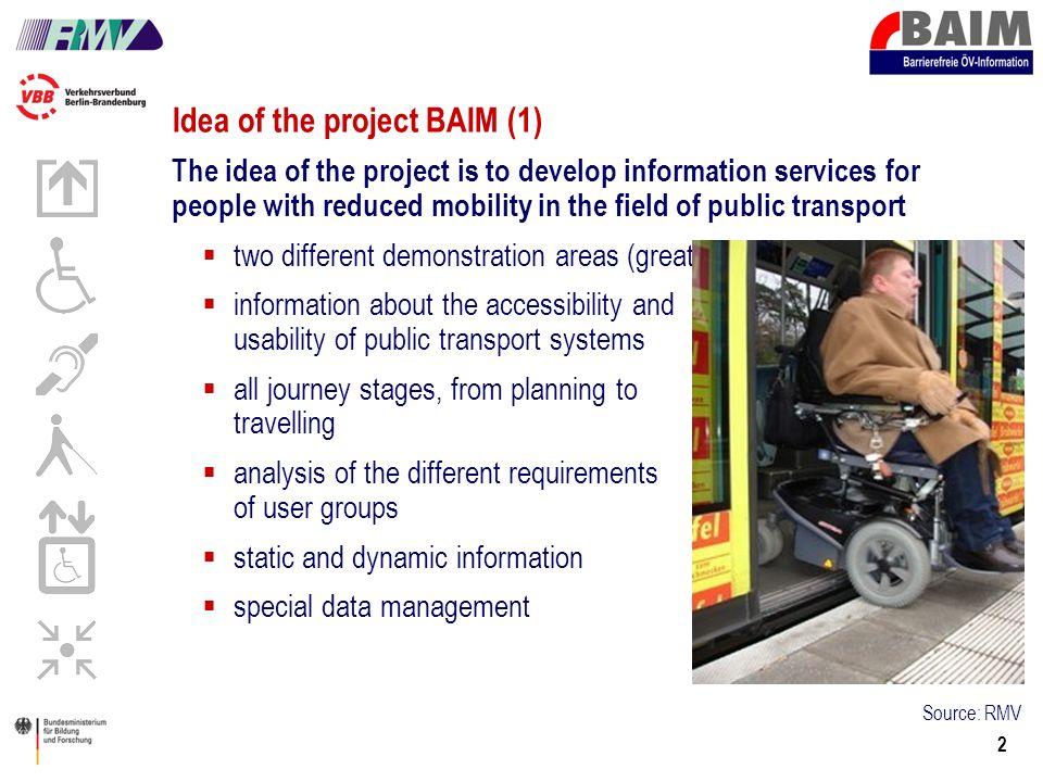 13 Vergleich Fahrplanauskunft (Ausgabe verschiedene Detaillierung) Erste Ergebnisse Intention of using services
