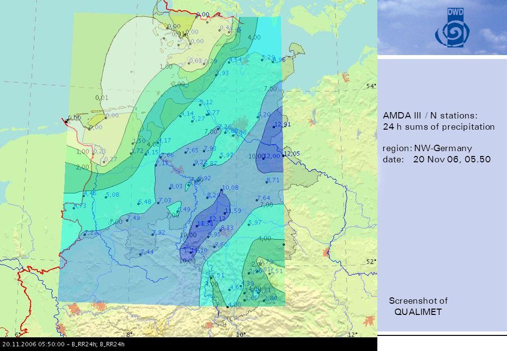 TECO-2006, 4 dec 2006, Geneva Abteilung Messnetze und Daten AMDA III / N stations: 24 h sums of precipitation region: NW-Germany date: 20 Nov 06, 05.5