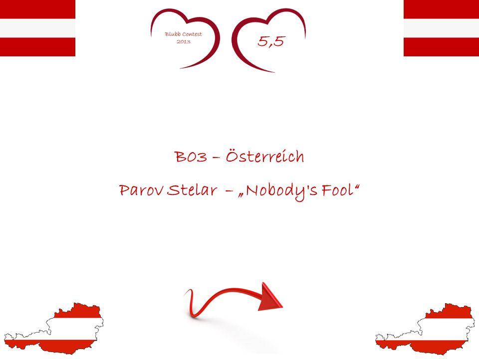 5,5 B03 – Österreich Parov Stelar – Nobody's Fool
