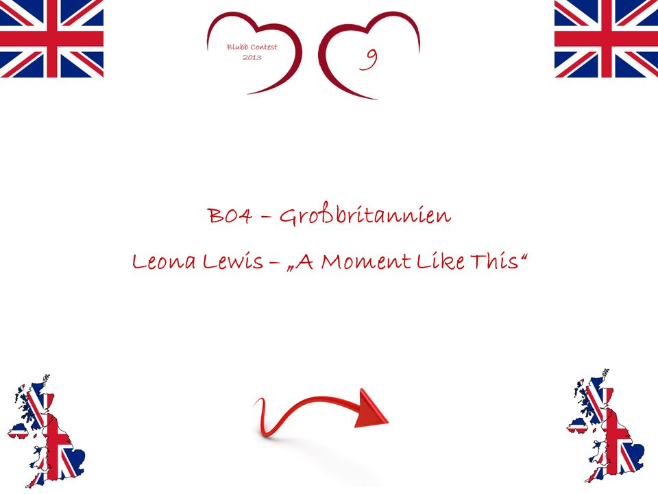 9 B04 – Großbritannien Leona Lewis – A Moment Like This