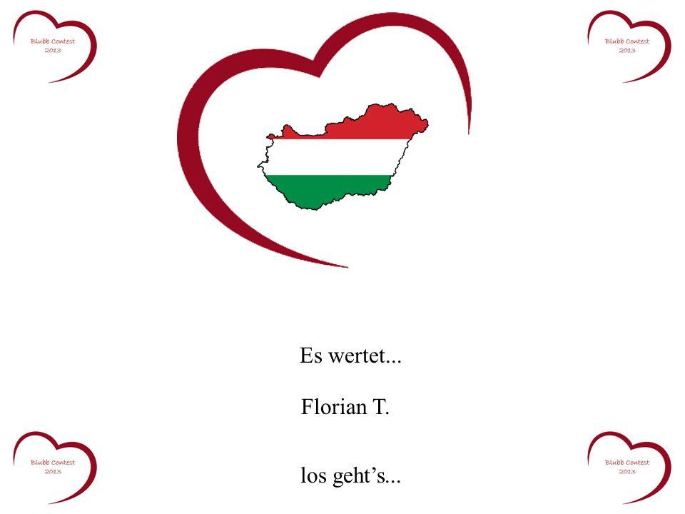 Es wertet... Florian T. los gehts...