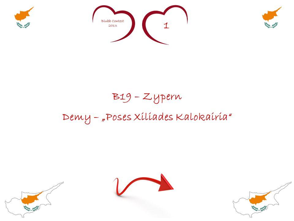 1 B19 – Zypern Demy – Poses Xiliades Kalokairia