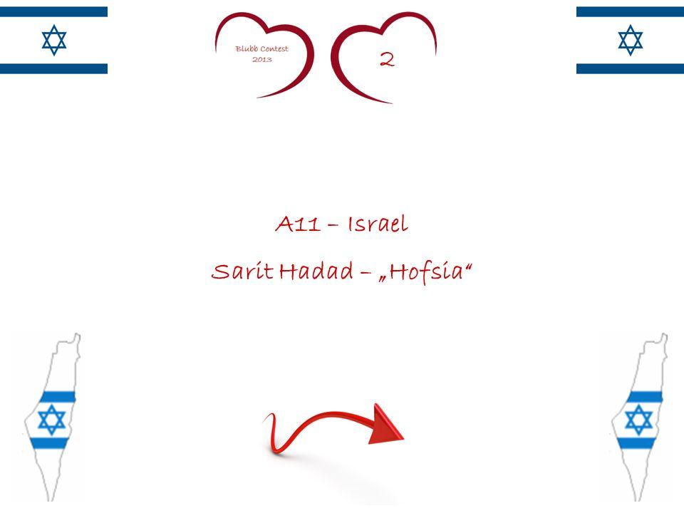 2 A11 – Israel Sarit Hadad – Hofsia