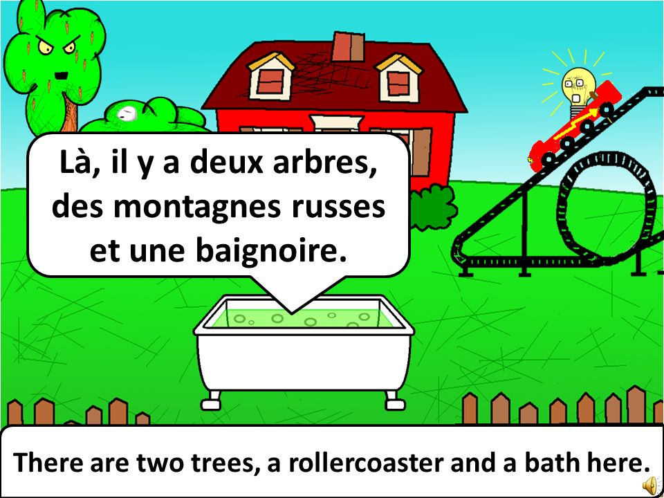There are two trees, a rollercoaster and a bath here.