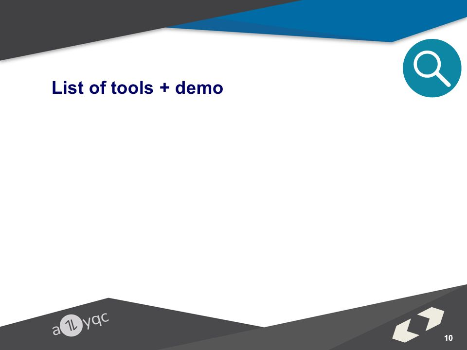 10 List of tools + demo
