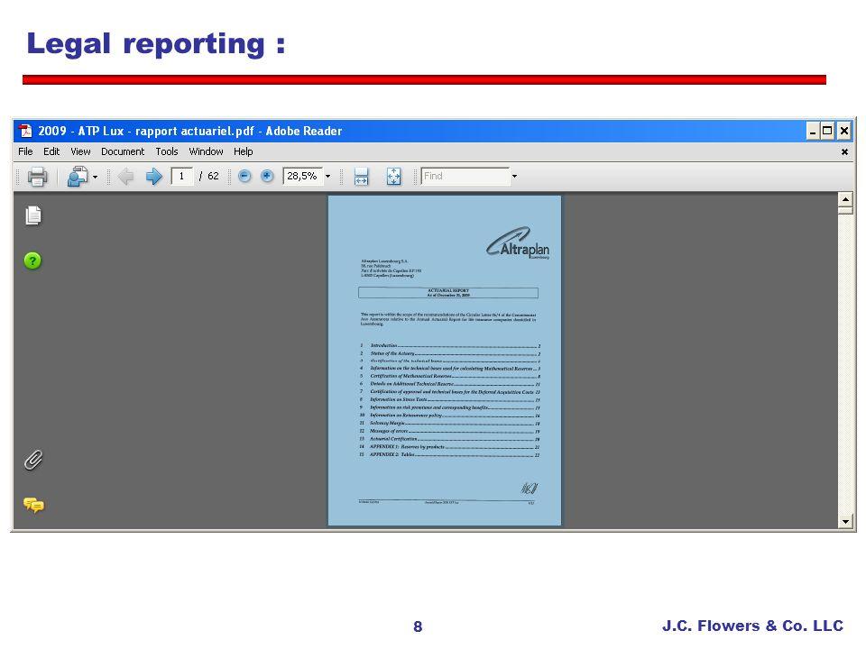 J.C. Flowers & Co. LLC 9 Legal reporting :