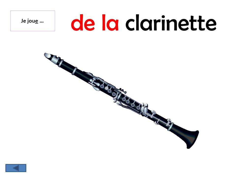 de la clarinette Je joue …