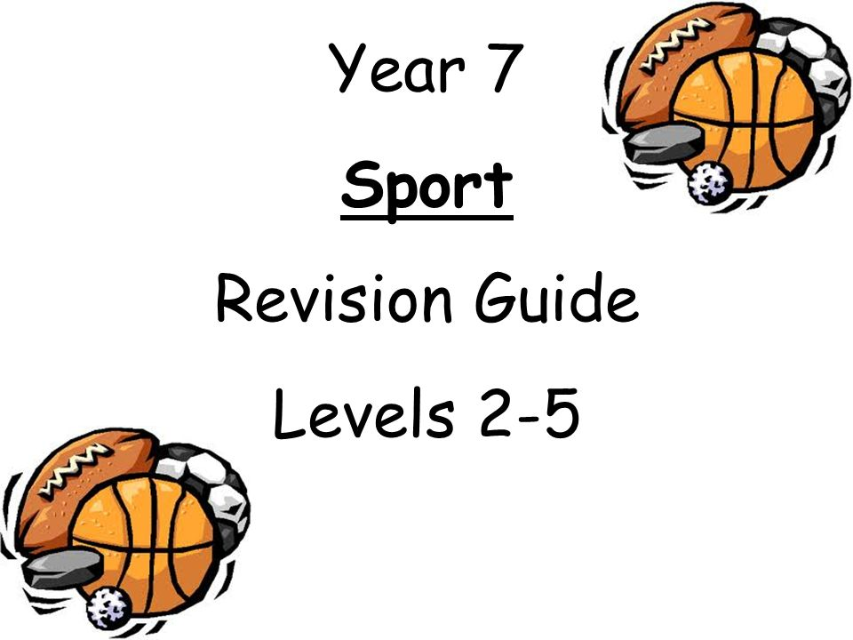 Year 7 Sport Revision Guide Levels 2-5