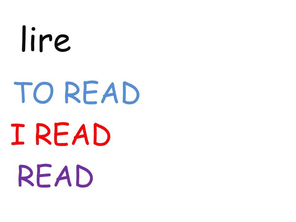 lire TO READ I READ READ