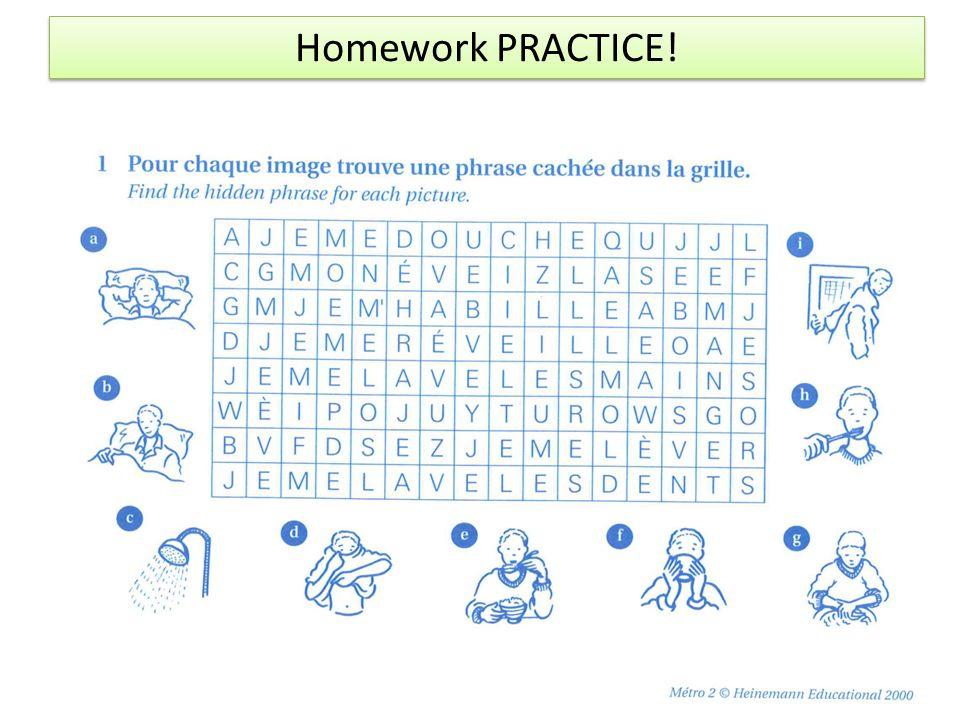 Homework PRACTICE!