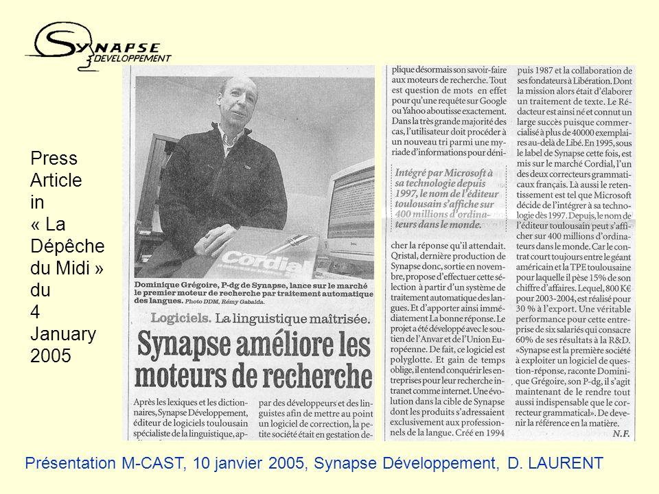 Présentation M-CAST, 10 janvier 2005, Synapse Développement, D. LAURENT Press Article in « La Dépêche du Midi » du 4 January 2005