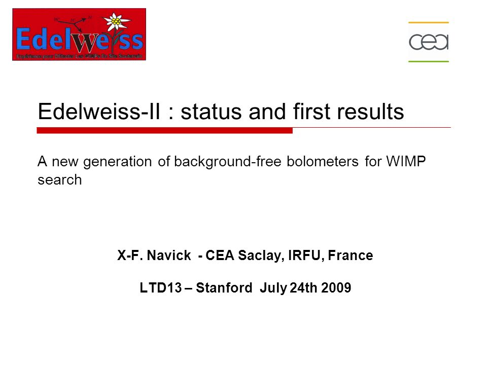 Edelweiss-II : status and first results A new generation of background-free bolometers for WIMP search X-F.