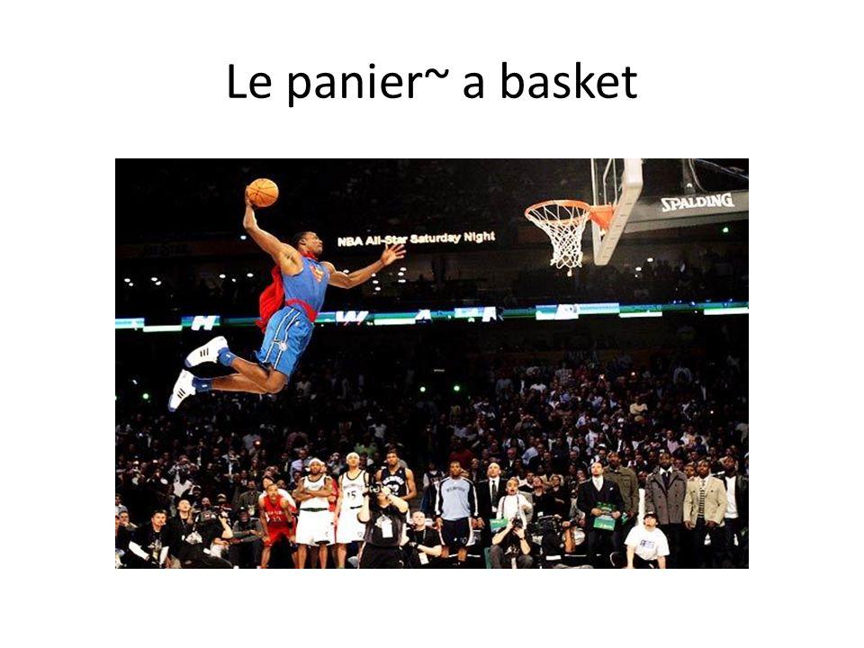 Le panier~ a basket