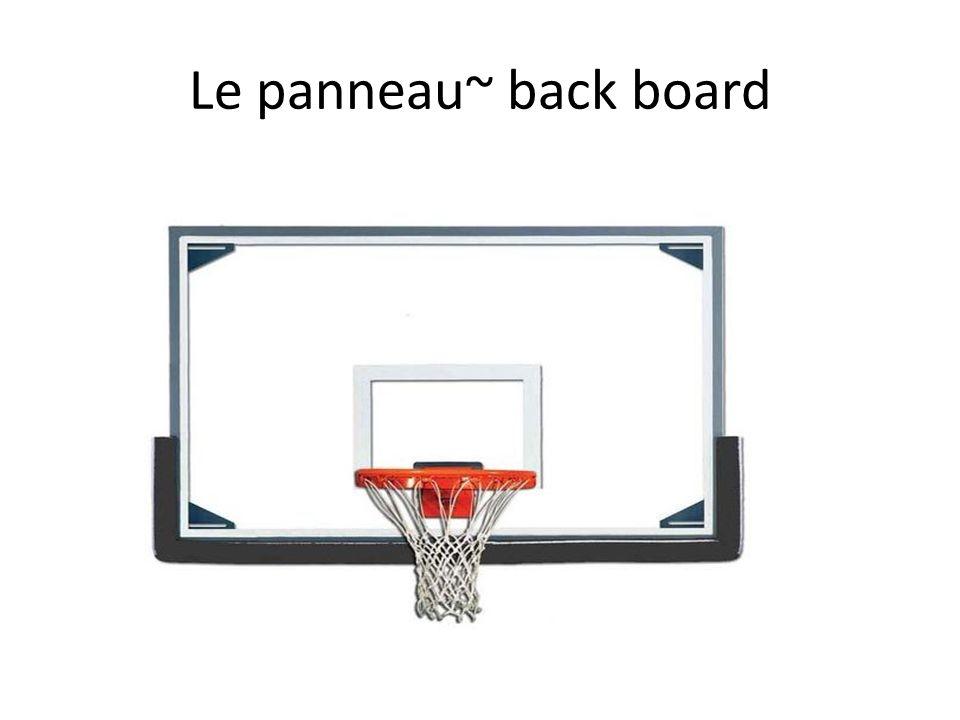 Le panneau~ back board