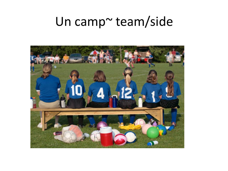 Un camp~ team/side