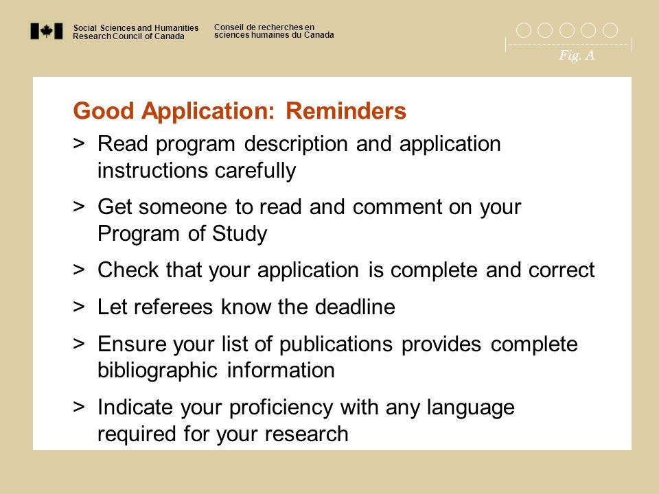 Social Sciences and Humanities Research Council of Canada Conseil de recherches en sciences humaines du Canada Fig. A Good Application: Reminders >Rea