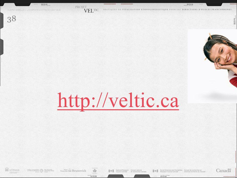 CLAIRE ISABELLE – UNIVERSITÉ DOTTAWA – 2007.03.28 38 http://veltic.ca