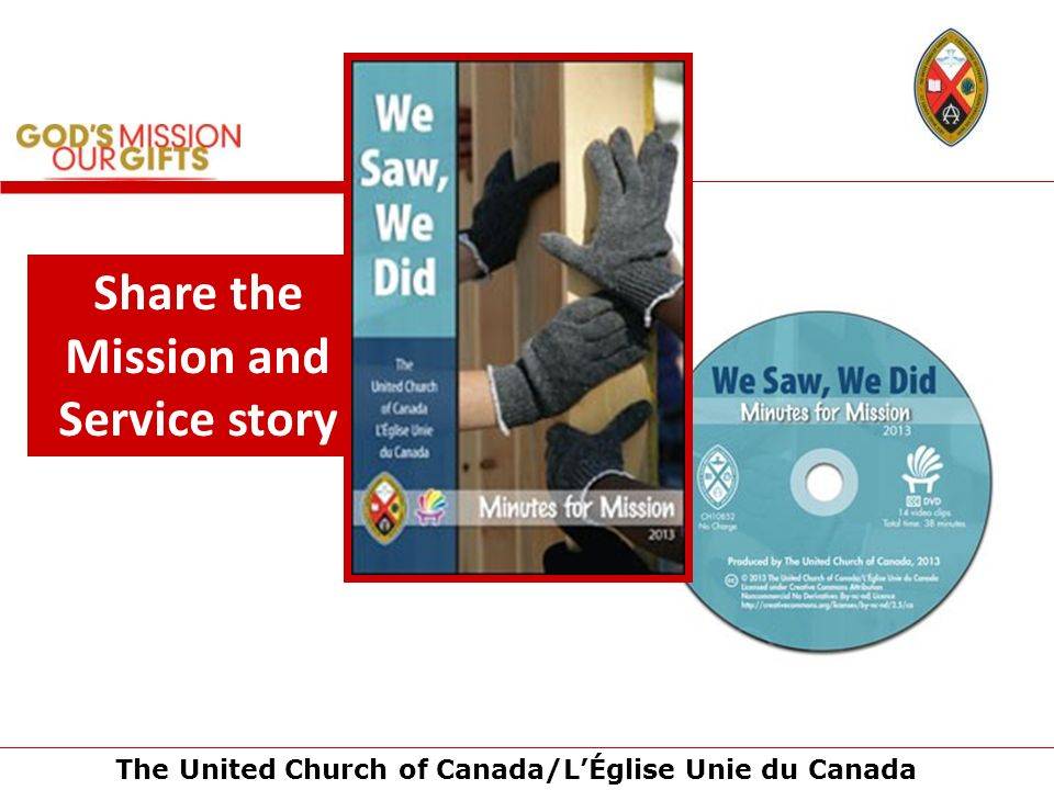 The United Church of Canada/LÉglise Unie du Canada Share the Mission and Service story