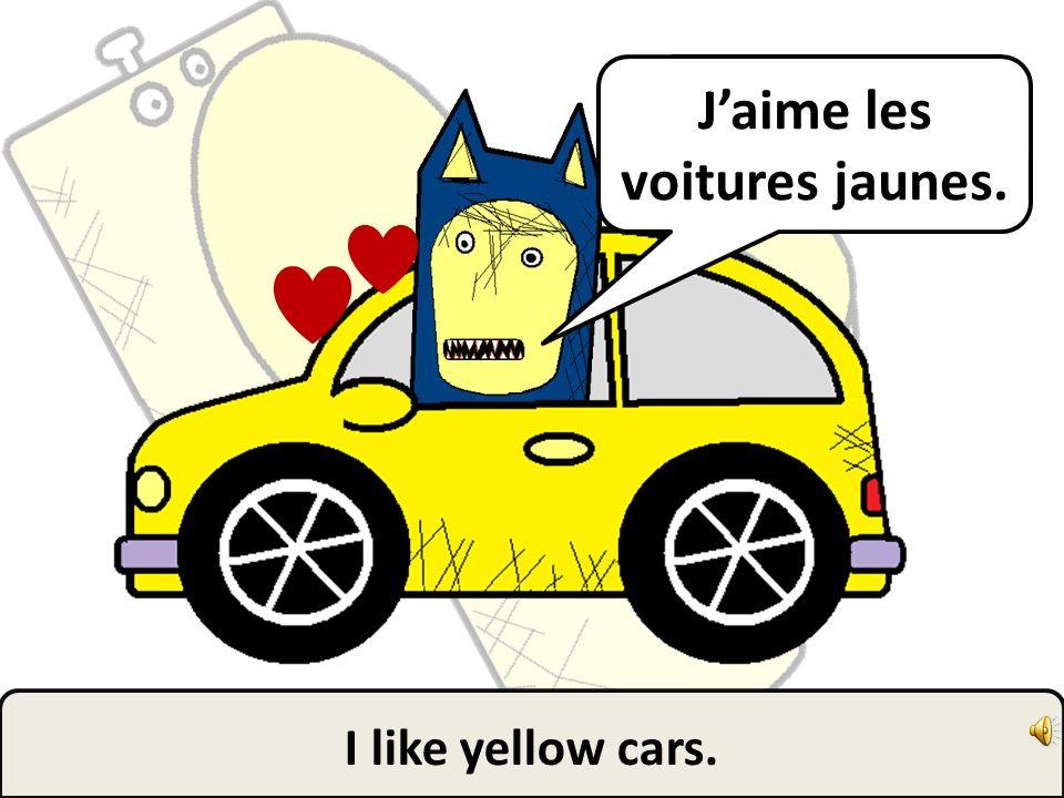 Jaime les citrons. I like lemons.