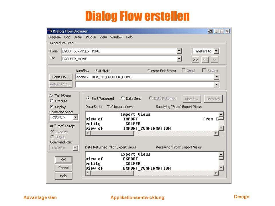 Design Advantage GenApplikationsentwicklung Dialog Flow erstellen