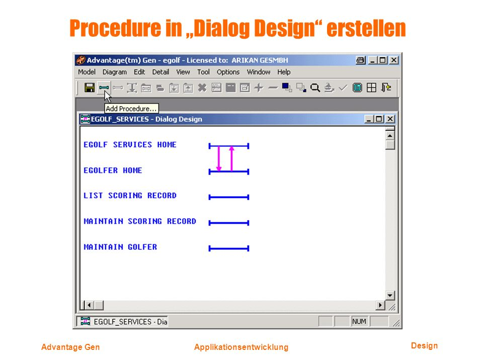 Design Advantage GenApplikationsentwicklung Procedure in Dialog Design erstellen