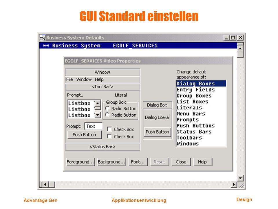 Design Advantage GenApplikationsentwicklung GUI Standard einstellen