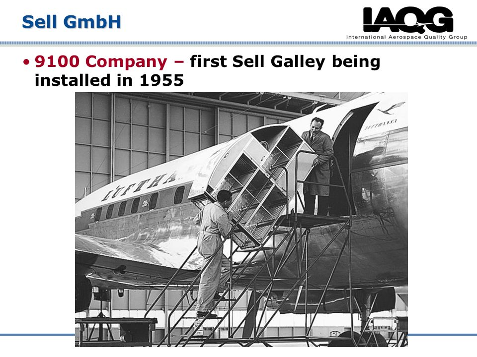 9100 Company – first Sell Galley being installed in 1955 Sell GmbH