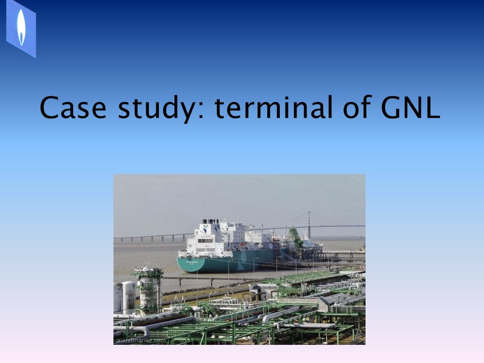 Case study: terminal of GNL