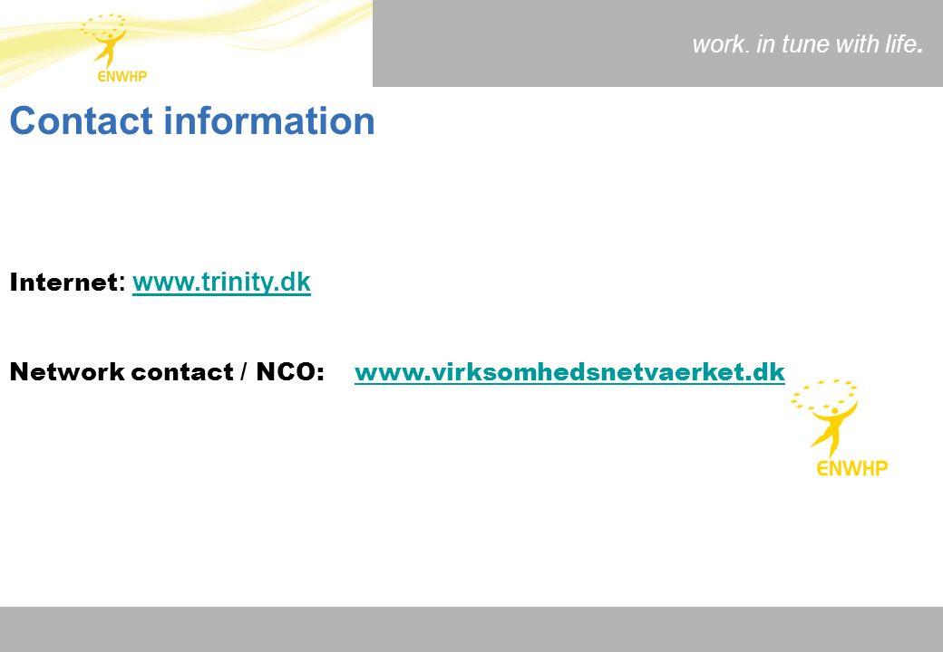 Internet : www.trinity.dkwww.trinity.dk Network contact / NCO: www.virksomhedsnetvaerket.dkwww.virksomhedsnetvaerket.dk Contact information