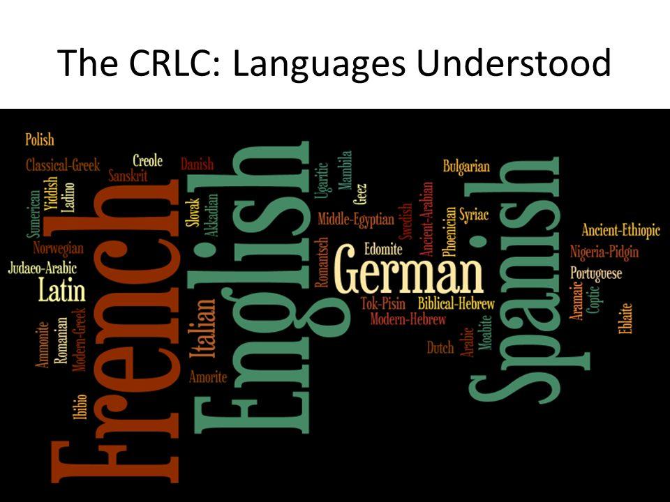 The CRLC: Languages Understood