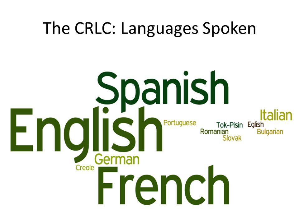 The CRLC: Languages Spoken