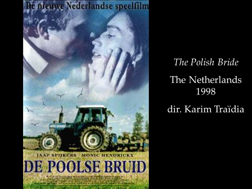 The Polish Bride The Netherlands 1998 dir. Karim Traïdia