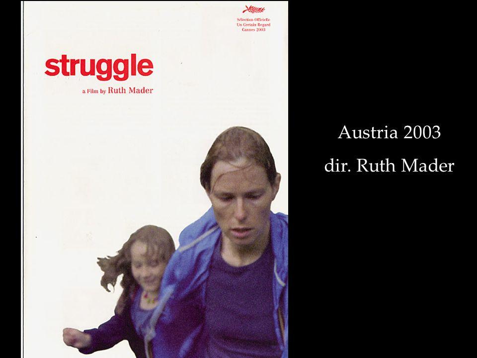 Austria 2003 dir. Ruth Mader