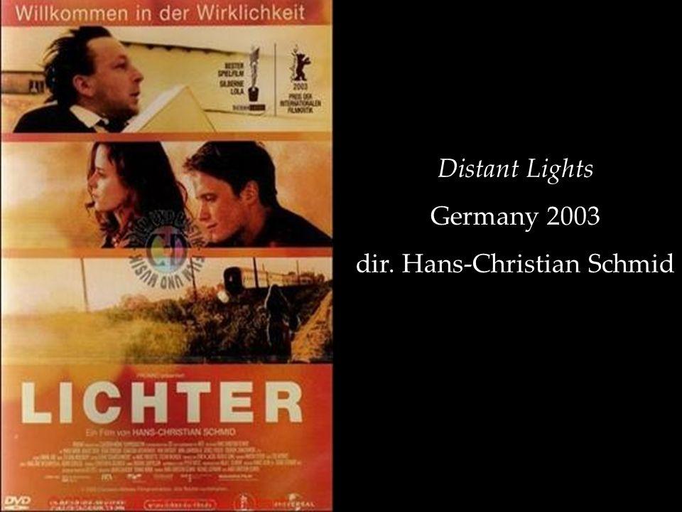 Distant Lights Germany 2003 dir. Hans-Christian Schmid