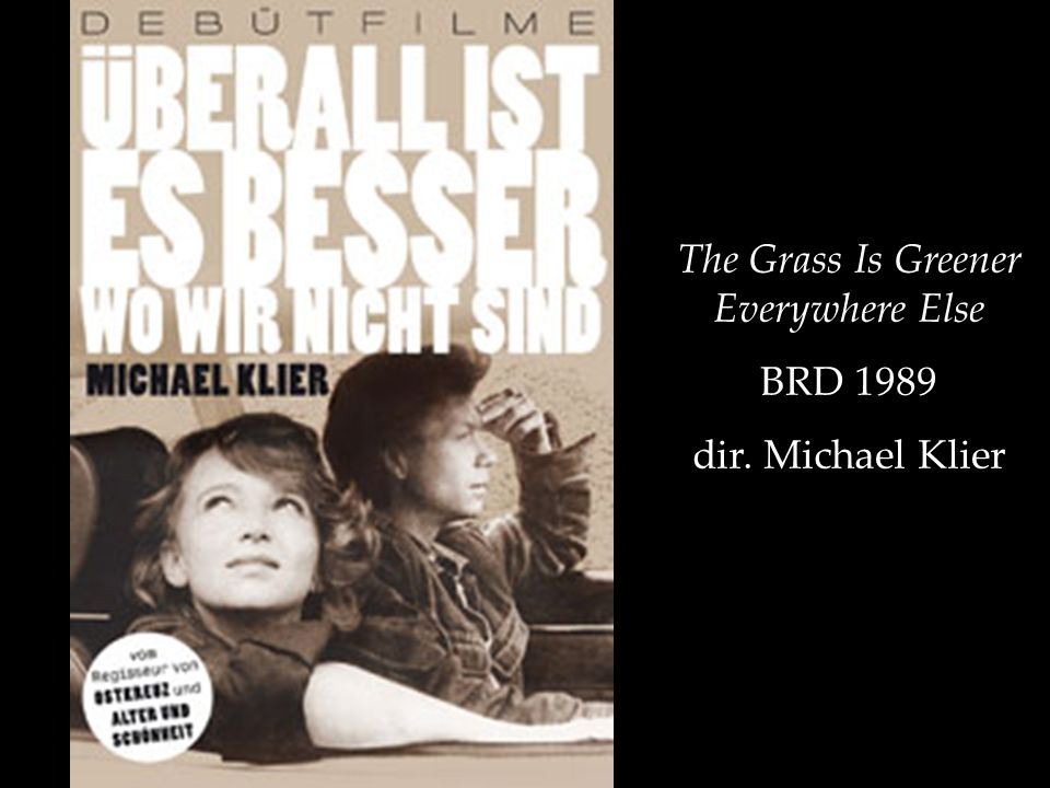 The Grass Is Greener Everywhere Else BRD 1989 dir. Michael Klier